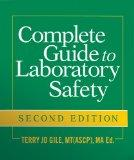Complete Guide to Laboratory Safety, Second Edition