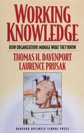 Working Knowledge How Organizations Manage What They Know