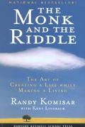Monk and the Riddle The Art of Creating a Life While Making a Life
