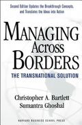 Managing Across Borders The Transnational Solution