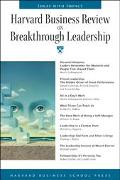 Harvard Business Review on Breakthrough Leadership