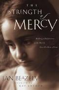 Strength of Mercy