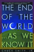 End of the World... as We Know It: Clear Direction for Bold and Innovative Ministry in a Pos...