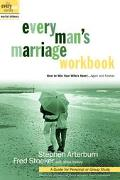 Every Man's Marriage Workman How to Win Your Wife's Heart...Again and Forever