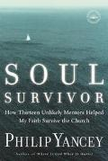 Soul Survivor How My Faith Survived the Church