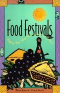 Food Festivals: Eating Your Way from Coast to Coast