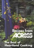 Recipes from Across Indiana The Best of Heartland Cooking