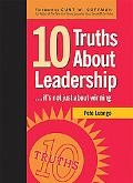 10 Truths about Leadership It's Not Just about Winning