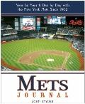 Mets Journal: Year by Year and Day by Day with the New York Mets Since 1962