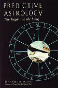 Predictive Astrology The Eagle and the Lark