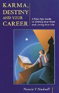 Karma, Destiny and Your Career