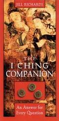 I Ching Companion An Answer to Every Question