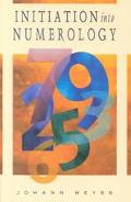 Initiation into Numerology A Practical Guide for Reading Your Own Numbers