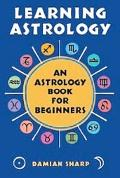 Learning Astrology An Astrology Book For Beginners