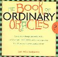 Book Of Ordinary Oracles Use Pocket Change, Popsicle Sticks, A TV Remote, This Book, And Mor...