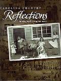 Carolina Country Reflections: Looking at the Way We Were