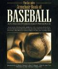 Complete Armchair Book of Baseball An All-Star Lineup Celebrates America's National Pastime