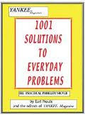 1001 Solutions To Everyday Problems The Practical Problem Solver