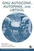 Gnu Autoconf, Automake and Libtool