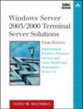 Windows Server 2003/2000 Terminal Server Solutions Implementing Windows Terminal Services An...