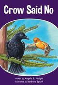 Crow Said No