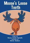 Moose's Loose Tooth, 6-pack : 6 Copies