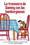 Travesura de Sammy con Las Hamburguesas