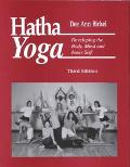 Hatha Yoga Developing the Body, Mind and Inner Self