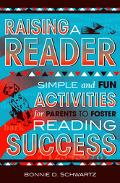 Raising a Reader Simple and Fun Activities for Parents to Foster Reading Success