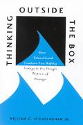 Thinking Outside the Box How Educational Leaders Can Safely Navigate the Rough Waters of Change