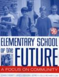Elementary School of the Future A Focus on Community