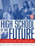High School of the Future A Focus on Technology