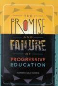 Promise and Failure of Progressive Education