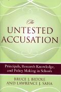 Untested Accusation Principals, Research Knowledge, And Policy Making In Schools