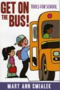 Get On The Bus! Tools For School