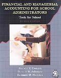 Financial And Managerial Accounting for School Administrators Tools for Schools