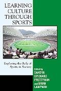 Learning Culture Through Sports Exploring the Role of Sport in Society