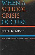 When a School Crisis Occurs What Parents And Stakeholders Want to Know