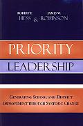 Priority Leadership Generating School And District Improvement Through Systemic Change