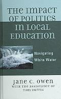 Impact of Politics in Local Education Navigating White Water