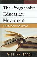 Progressive Education Movement Is It Still a Factor in Today's Schools?