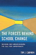 Forces Behind School Change Defining and Understanding the Call for Perfection