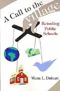 Call to the Village Retooling Public Schools