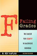 Failing Grades The Quest for Equity in America's Schools