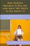 Why School Reform Is Failing