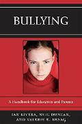 Bullying: A Handbook for Educators and Parents