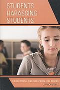 Students Harassing Students: The Emotional and Educational Toll on Kids