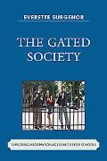 Gated Society: Exploring Information Age Realities for Schools