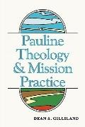 Pauline Theology and Mission Practice