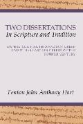 Two Dissertations in Scripture and Tradition: On the Constantinopolitan Creeds and Other Eas...